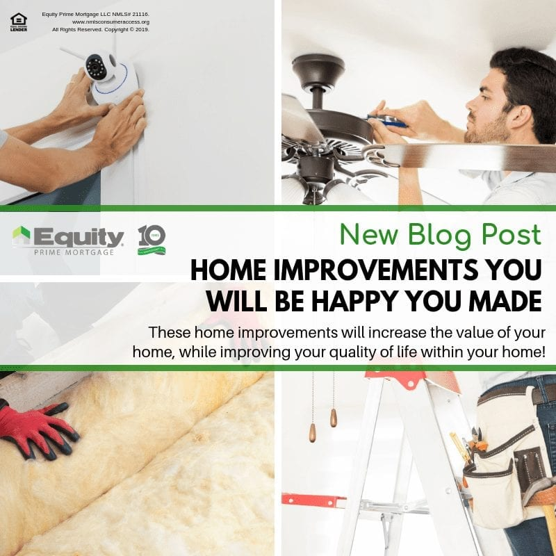 Home Improvements You Will Be Happy You Made