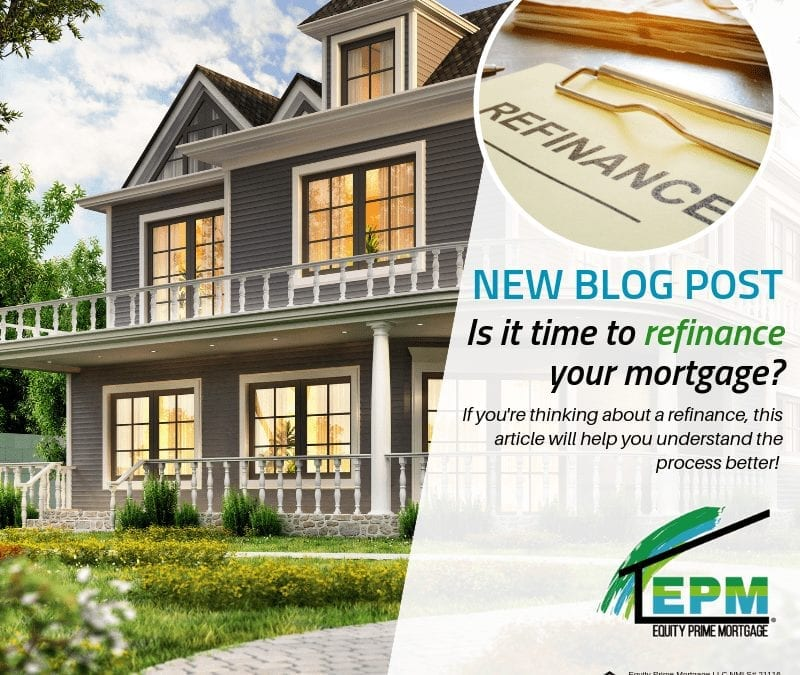 Is it Time to Refinance Your Mortgage?