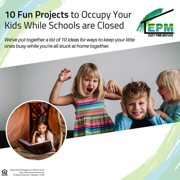 10 Fun Projects to Occupy Your Kids While Schools are Closed