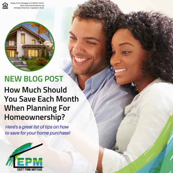 How Much Should You Save Each Month When Planning For Homeownership?