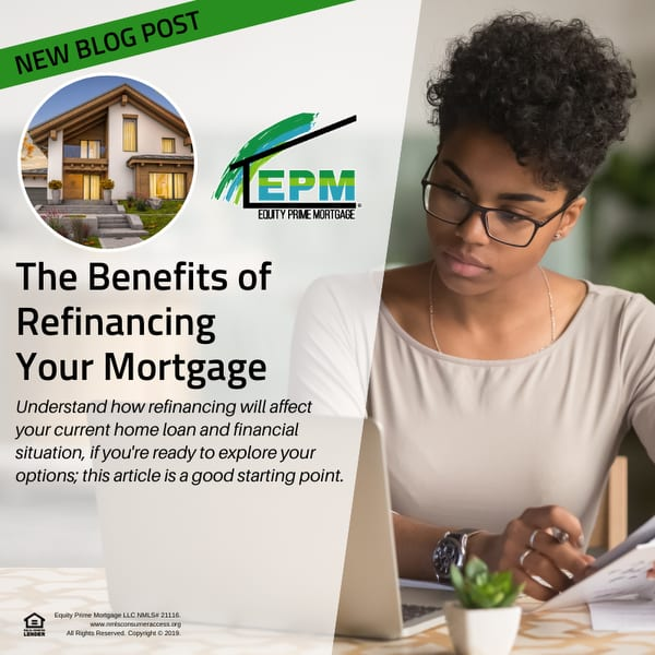 The Benefits of Refinancing Your Mortgage