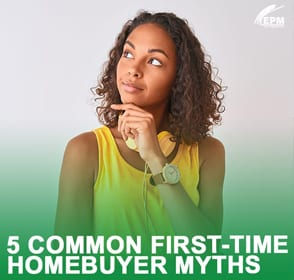 5 Common First-Time Homebuyer Myths